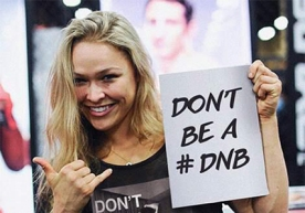 ronda-rousey-do-nothing-bitch